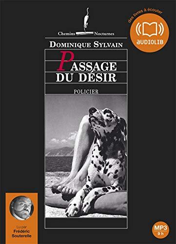 PASSAGE DU DÉSIR MP3: SYLVAIN DOMINIQUE