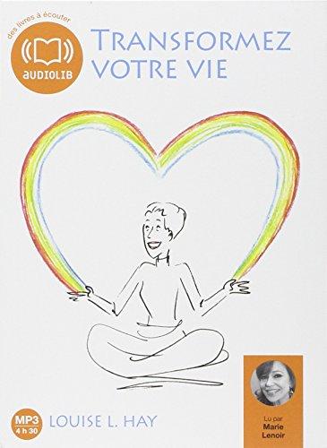 9782356414267: Transformez votre vie - Une pensée positive peut changer votre vie: Livre audio 1 CD MP3 - 492 Mo - Texte adapté (Bien-être et spiritualité)