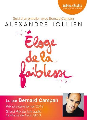 9782356414328: Eloge de la faiblesse: Livre audio 2CD audio - Suivi d'un entretien avec Bernard Campan