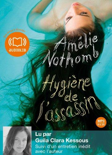 HYGIÈNE DE L'ASSASSIN: NOTHOMB AM�LIE