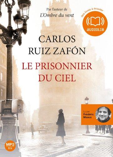 9782356415103: Le Prisonnier du ciel: Livre audio 1 CD MP3 - 642 Mo