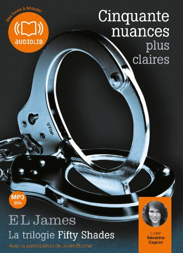 9782356415134: Cinquante nuances plus claires - La trilogie Fifty Shades volume 3: Livre audio 2 CD MP3