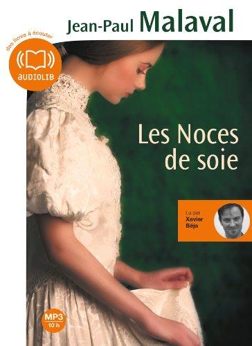 9782356415714: Les noces de soie: Livre audio 1 CD MP3 - 552 Mo
