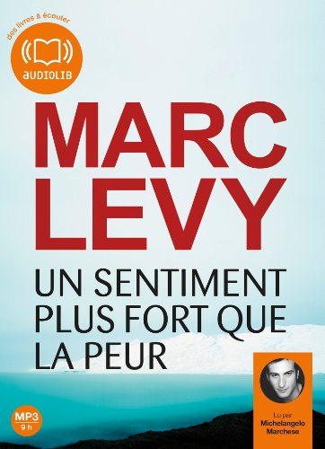 9782356415875: Un sentiment plus fort que la peur: Livre audio 1 CD MP3 - 601 Mo (Littérature)