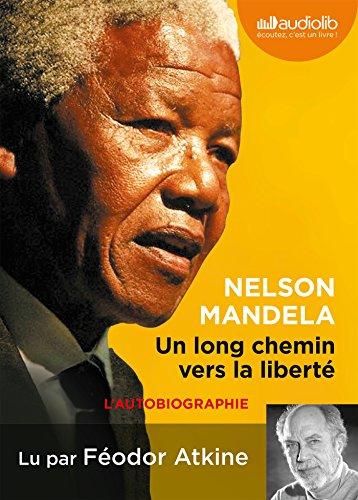 UN LONG CHEMIN VERS LA LIBERTÉ 1CD MP3: MANDELA NELSON
