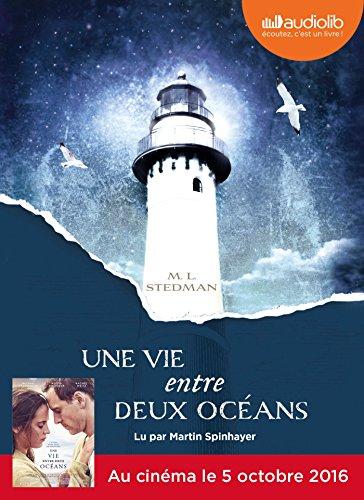 9782356417008: Une vie entre deux océans: Livre audio 2 CD MP3 - 589 Mo + 607 Mo