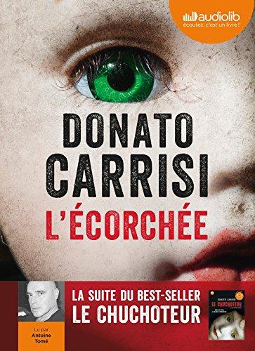 9782356417022: L'Ecorch�e - Le chuchoteur 2: Livre audio 1 CD MP3 - 637 Mo