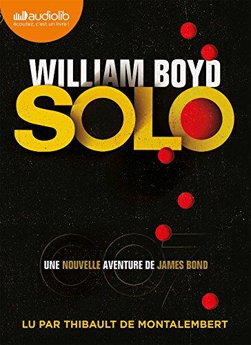 9782356417152: Solo - une Nouvelle Aventure de James Bond