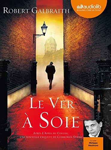9782356417206: Le ver à soie: Livre audio 2 CD MP3 - audio book (French Edition)