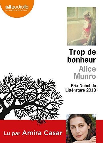 9782356417602: Trop de bonheur: Livre audio - 2 CD MP3 - 693 Mo + 648 Mo