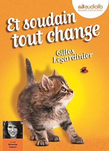 ET SOUDAIN TOUT CHANGE 1CD MP3: LEGARDINIER GILLES