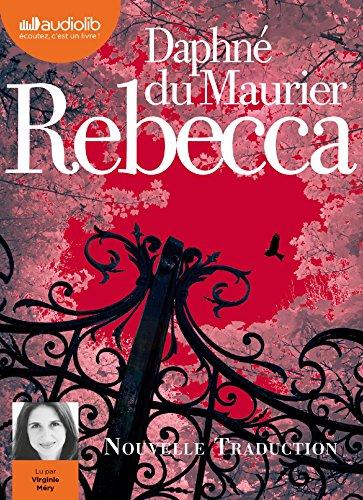 9782356419385: Rebecca: Livre audio 2 CD MP3 - 552 Mo + 539 Mo (Littérature)