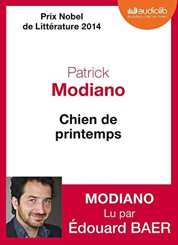 Chien de printemps: Livre audio 1 CD: Patrick Modiano