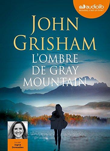 9782356419552: L'Ombre de Gray mountain: Livre audio 2CD MP3