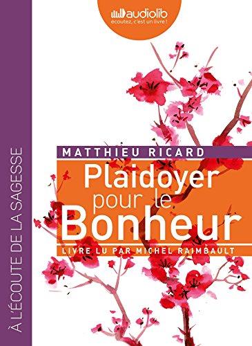 9782356419903: Plaidoyer pour le bonheur: Livre audio 1CD MP3