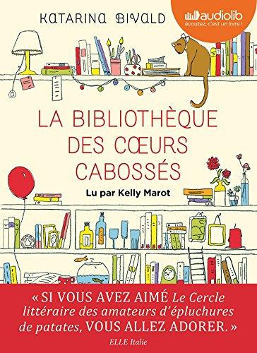 9782356419941: La Bibliothèque des coeurs cabossés: Live audio 2 CD MP3