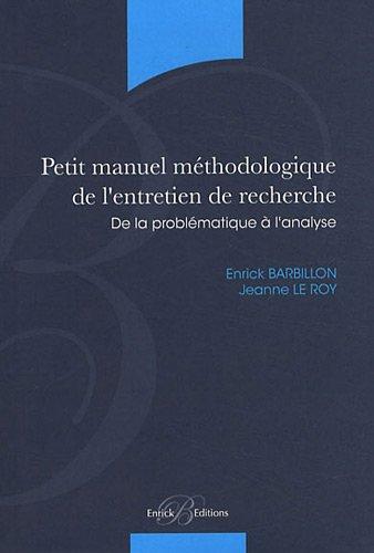 9782356440297: Petit manuel méthodologique de l'entretien de recherche - De la problématique à l'analyse