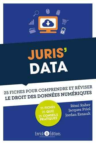 9782356443359: Juris' Data : 25 fiches pour comprendre et réviser le droit des données numériques
