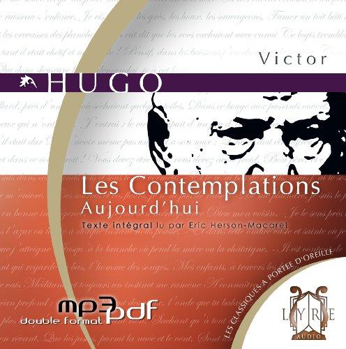 9782356450135: Les Contemplations, Tome 2 : Aujourd'Hui (1 CD MP3/6h10)