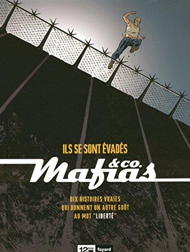 9782356480279: Mafias and Co, Tome 1 : Ils se sont évadés