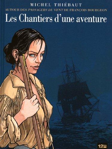 9782356481825: Les Chantiers d'une aventure