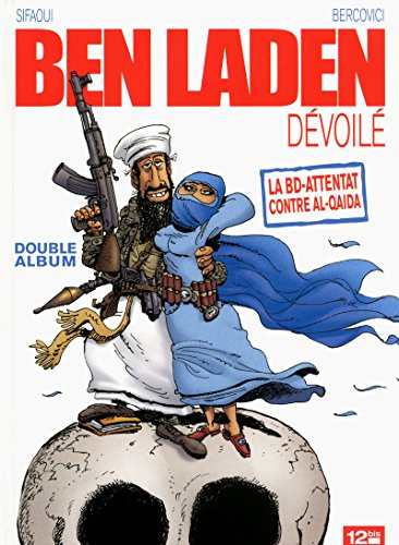 9782356482662: Ben Laden devoile ; Ahmadinejad atomise (French Edition)