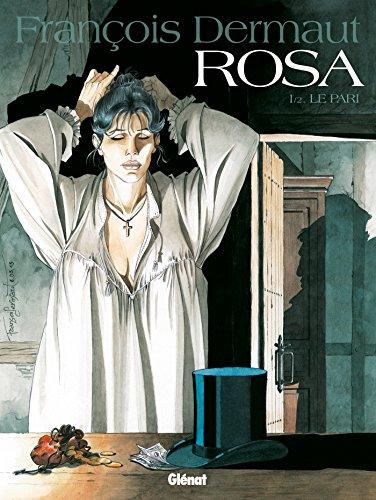 9782356483652: Rosa - Tome 01 : Le Pari