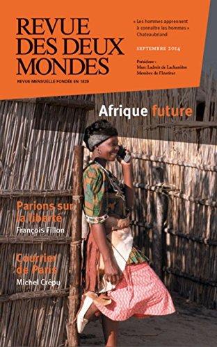 9782356500786: Revue des deux Mondes, Septembre 2014 : Afrique future