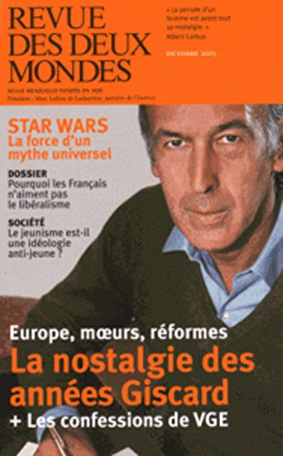 9782356501080: Revue des deux Mondes Octobre 2015 Star Wars. La nostagie des années Giscard