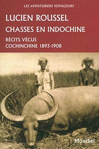 CHASSES EN INDOCHINE: L. Roussel