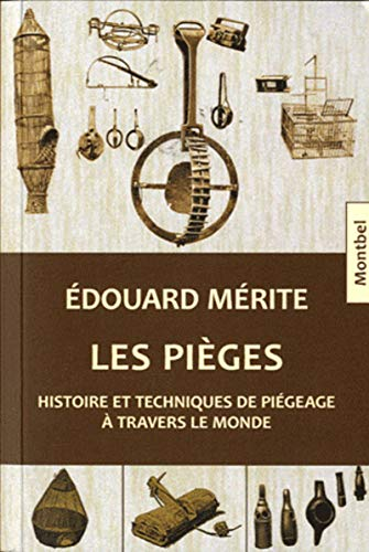 Les pieges (French Edition): Edouard Merite