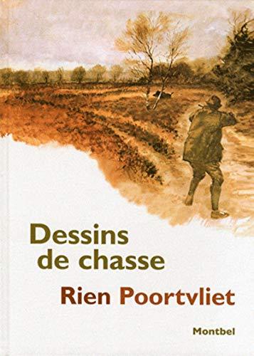 Dessins de Chasse: Poortvliet Rien