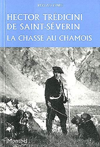 Chasse au Chamois (la): Tredicini de Saint