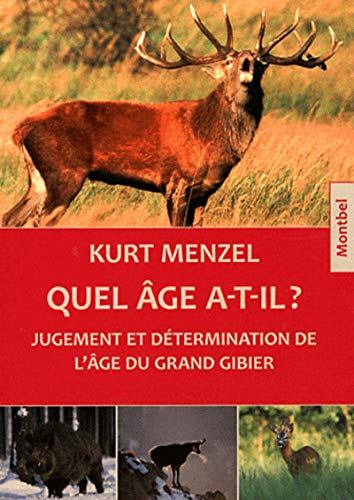 9782356530516: Quel âge a-t-il ? (French Edition)