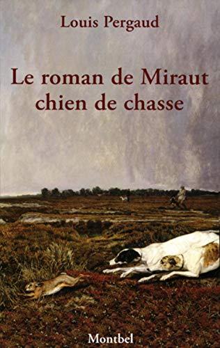 9782356530721: Le roman de Miraut