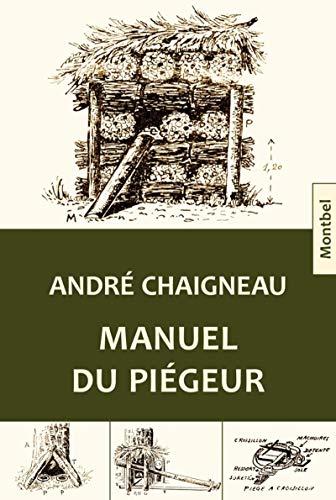 9782356530967: Manuel du piégeur