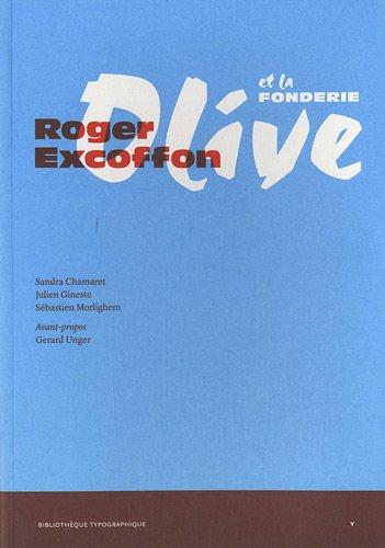 9782356540140: Roger Excoffon et la fonderie Olive