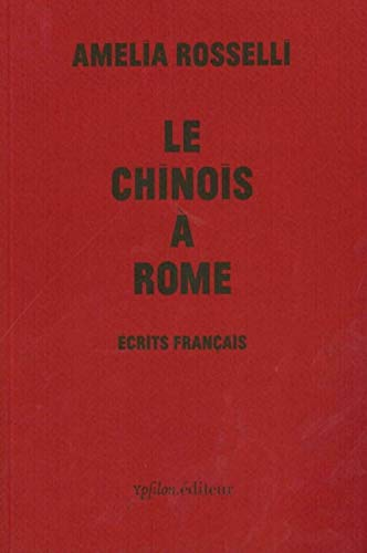9782356540591: Le Chinois à Rome : Ecrits français