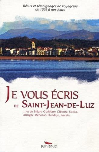 Je vous écris de Saint Jean de Luz: Collectif