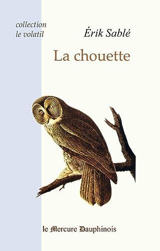 CHOUETTE -LA-: SABLE ERIK