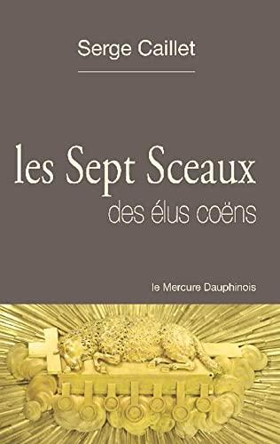 SEPT SCEAUX DES ELUS COENS -LES-: CAILLET SERGE