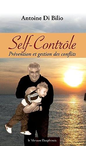 9782356620477: Self-Contrôle - Prévention et gestion des conflits