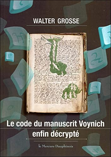 9782356620491: Le code du manuscrit Voynich enfin décrypté