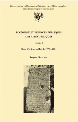 9782356680204: Economie et finances publiques des cités grecques : Volume 1, Choix d'articles publiés de 1976 à 2001