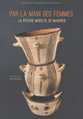 9782356680419: Par la main des femmes : La poterie modelée du Maghreb