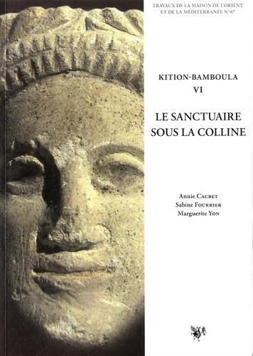 9782356680488: Kition-Bamboula VI : Le sanctuaire sous la colline