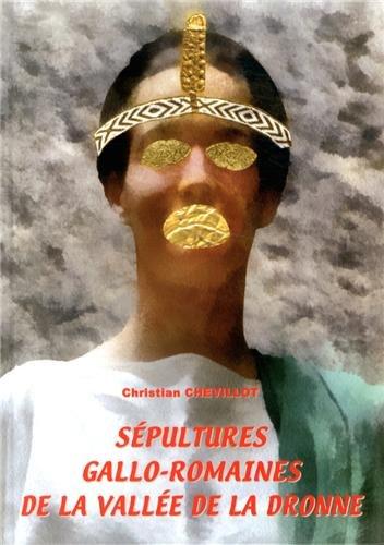 Sépultures gallo-romaines de la vallée de la Dronne (Montagrier, Saint Crépin ...