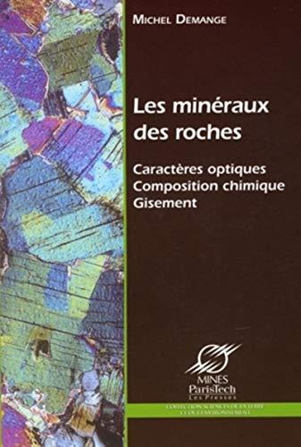 Les mineraux des roches (French Edition): Michel Demange