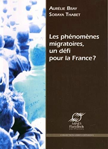 9782356710185: Les phénomènes migratoires, un défi pour la France ? (French Edition)