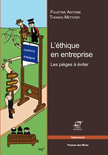 L' éthique en entreprise: Faustine Antoine, Thomas Metivier